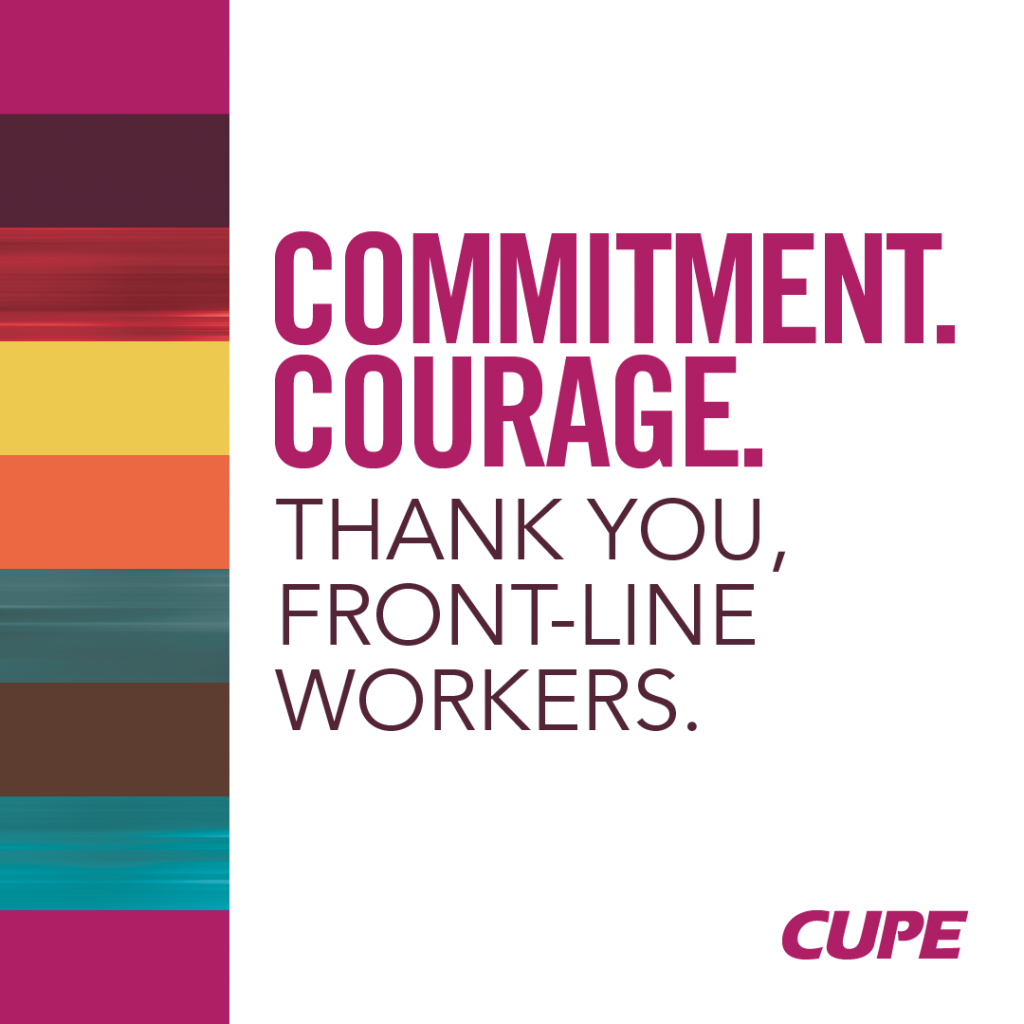 Commitment. Courage. Thank you, front-line workers.